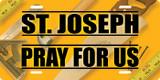St. Joseph Pray for Us License Plate