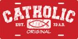 Catholic Original (red) License Plate
