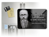 St. Maximilian Kolbe with Quote Magnet