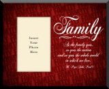 Family with JPII Quote Photo Frame(Insert Your Photo)