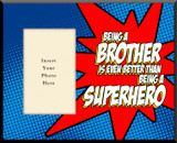 Super-Brother Photo Frame