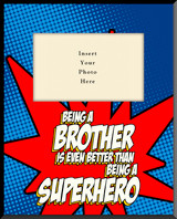Super-Brother Vertical Picture Frame (Insert Your Photo)