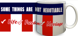 Some Things are not Negotiable Mug