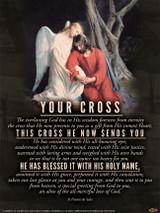 Your Cross (St. Francis de Sales) Poster