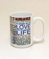 Saint Maximilian Kolbe Quote Mug