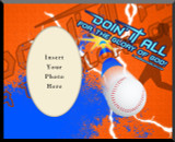 """Doing It All"" Baseball Photo Frame"