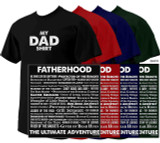 """My Dad Shirt"": The Ultimate Adventure T-Shirt"