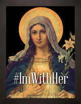 #ImWithHer Antique Immaculate Heart Poster