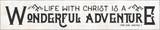 """Wonderful Adventure"" Pope Saint John Paul II Quote Plaque"
