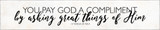 """""""You Pay God"""" St. Teresa of Avila Quote Plaque"""