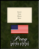 Pray for Our US Military Picture Frame (Insert Your Photo) Vertical