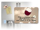 Wine is Constant Proof Magnet