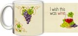 I Wish This was Wine Mug