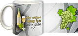 My Other Mug is a Wine Glass (White) Mug
