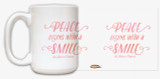 """""""Peace begins with a smile"""" Quote Mug"""