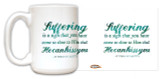 Suffering Close to Our Lord Quote Mug