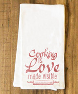 Cooking is Love Made Visible Tea Towel
