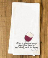 Wine is Proof Tea Towel