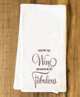 Fabulous with Wine Tea Towel