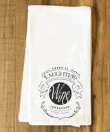 Ribbon Laughter and Good Red Wine Tea Towel