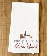 Proud to be a Wine Snob Tea Towel
