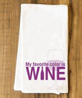 My Favorite Color is Wine Tea Towel