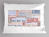 Saint Michael the Archangel Quote Pillowcase