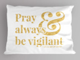 """Pray"" St. Clare of Assisi Quote Pillowcase"