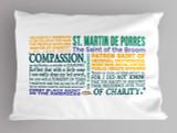 Saint Martin de Porres Quote Pillowcase