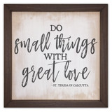 """""""Do Small Things"""" Rustic Framed Quote"""