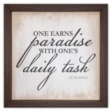 """One Earns Paradise"" Rustic Framed Quote"