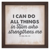 """""""I Can do All Things"""" Rustic Framed Quote"""