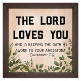"""The Lord Loves You"" Rustic Framed Quote"