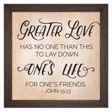 """Greater Love Has No One Than This"" Rustic Framed Quote"