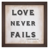 """""""Love Never Fails"""" Rustic Framed Quote"""
