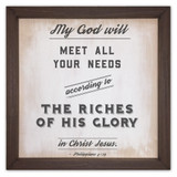 """My God Will Meet All Your Needs"" Rustic Framed Quote"