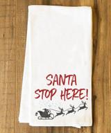 Santa Stop Here Tea Towel