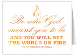 """""""Be Who God Meant You to be"""" Quote Note Card"""