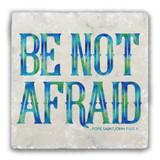 Be Not Afraid Tumbled Stone Coaster