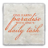 """One Earns Paradise"" Tumbled Stone Coaster"