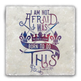 """I Am Not Afraid"" Tumbled Stone Coaster"
