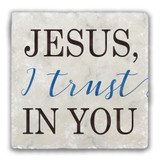 """Jesus I Trust in You"" Tumbled Stone Coaster"