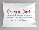 """Protect us, Lord"" Pillowcase"