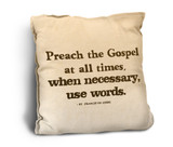 Preach the Gospel Rustic Pillow