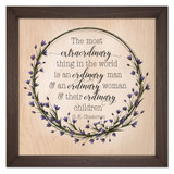 Ordinary Family Rustic Framed Quote