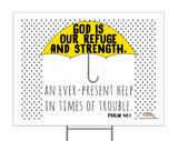 God is Our Refuge Yard Sign