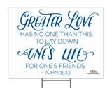 Greater Love Yard Sign