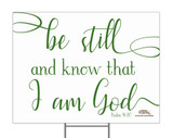 Be Still and Know Yard Sign