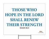 Those Who Hope Yard Sign
