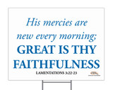 Great is Thy Faithfulness Yard Sign